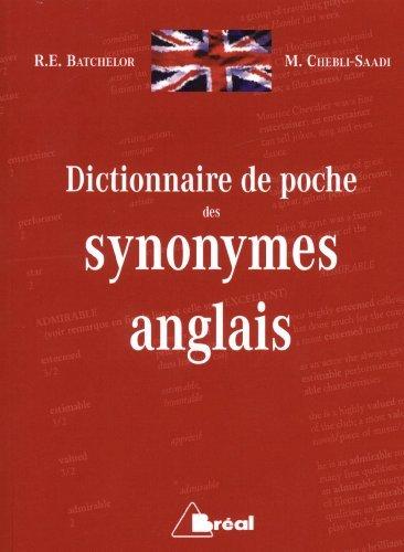 Dictionnaire de poche des synonymes anglais de R-E Batchelor (10 octobre 2014) Poche