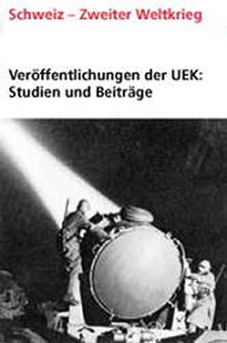 Aufgabe Chr (Veröffentlichungen der UEK. Studien und Beiträge zur Forschung / Electricité suisse et Troisième Reich (1939–1945))