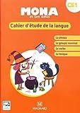 Mona et ses amis CE1 - Cahier d'étude de la langue