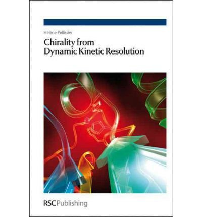(Chirality from Dynamic Kinetic Resolution) By Pellissier, Helene (Author) Hardcover on (04 , 2011)