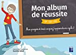 Mon album de réussite - CP-CE1-CE2 - ÉDITION 2019 de Danièle Adad