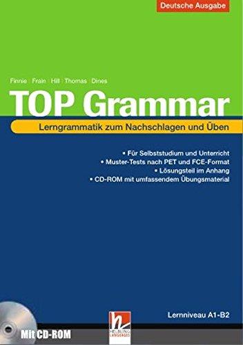 TOP Grammar (Deutschsprachige Ausgabe), mit Online-Training: Lerngrammatik zum Nachschlagen und Üben von Niveau A1-B2, Sbnr. 155.678