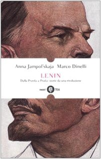 Lenin. Dalla Pravda a Prada: storie da una rivoluzione