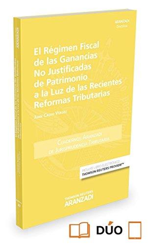 Régimen Fiscal de las ganacias no justificadas de Patrimonio a la luz de las rec (Cuadernos - Jurisprudencia Tributaria)
