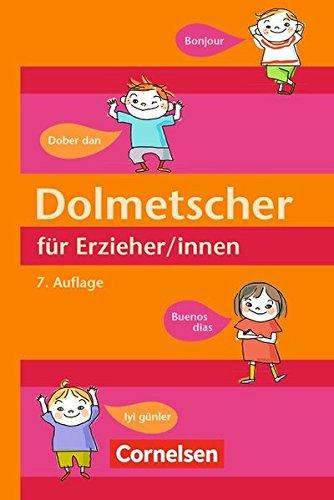 Dolmetscher für Erzieher/innen (7. Auflage) (7 Innen)