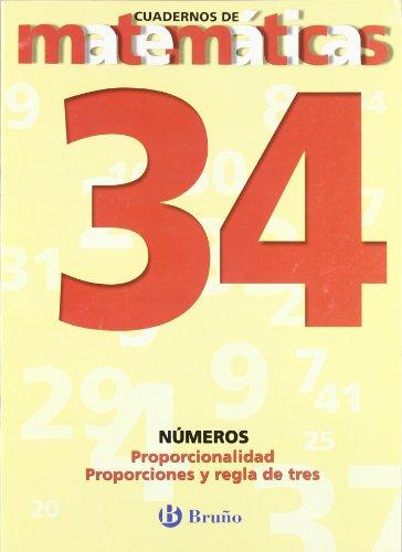 34. Proporciones y regla de tres (Castellano - Material Complementario - Cuadernos De Matemáticas) - 9788421642122