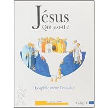 Jésus, qui est-il ? Evangile selon Saint-Luc : Théophile mène l'enquête