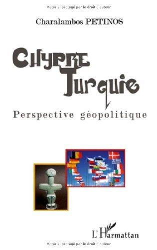 Chypre - Turquie : Perspective géopolitique