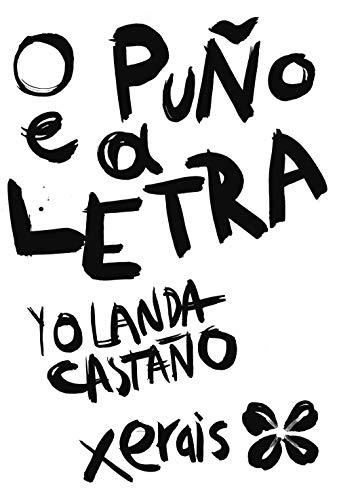 O puño e a letra: Antoloxía en cómic poético: Premio do Libro Galego 2018 categoría mejor banda diseñada