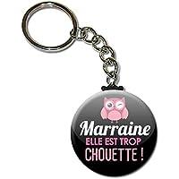 MARRAINE elle est trop chouette Porte clés chaînette 38mm ( Idée Cadeau Marraine Baptême Communion Noël Anniversaire )