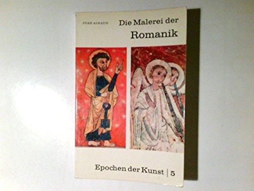 Epochen der Kunst; Teil: Bd. 5., Die Malerei der Romanik.