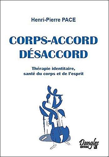 Corps-accord - Désaccord
