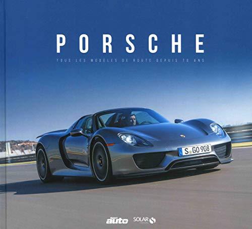 Les 70 ans de la Porsche par L'AUTO-JOURNAL