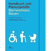 Barrierefreies Bauen. Handbuch und Planungshilfe. Mit vollständiger DIN 18040-1: 2010-10