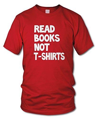 shirtloge - READ BOOKS NOT T-SHIRTS - Kult T-Shirt - in verschiedenen