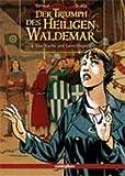 Der Triumph des Heiligen Waldemar - Von Rache und Gerechtigkeit - Frank Giroud, Brada
