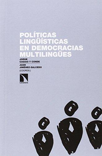 Políticas lingüísticas en democracias multilingües: ¿es evitable el conflicto? por Juan Jimenez Salcedo