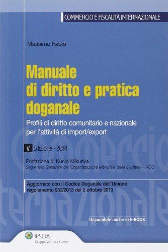manuale-di-diritto-e-pratica-doganale-profili-di-diritto-comunitario-e-nazionale-per-lattivit-di-imp