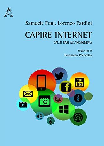 Capire internet. Dalle basi all'ingegneria