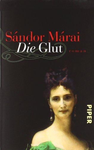Buchseite und Rezensionen zu 'Die Glut: Roman' von Sándor Márai