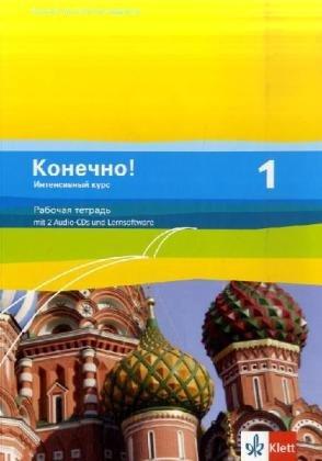 Konetschno! 1. Intensivnyj kurs: Arbeitsheft mit 2 Audio-CDs und Lernsoftware 1. Lernjahr (Konetschn