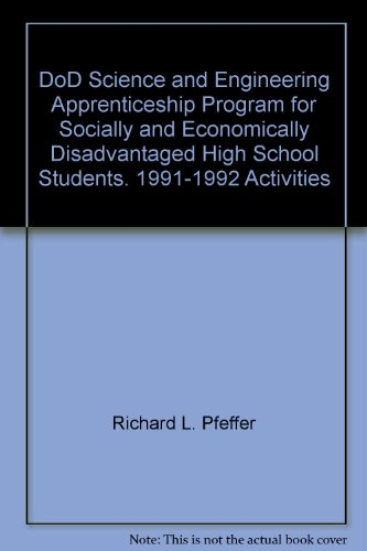 DoD Science and Engineering Apprenticeship Program for Socially and Economically Disadvantaged High School Students. 1991-1992 Activities