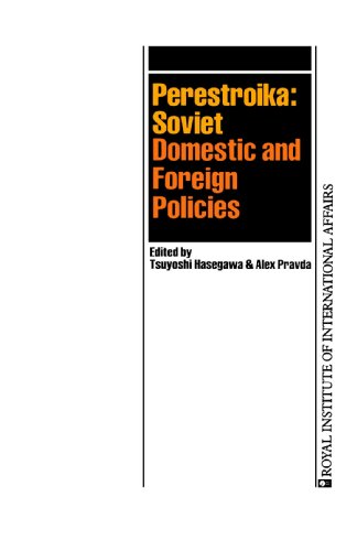 perestroika-soviet-domestic-and-foreign-policies-royal-institute-of-international-affairs-paperback