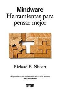 Mindware par Richard E. Nisbett