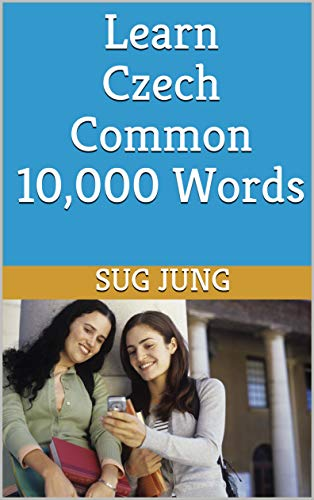 Learn Czech Common 10,000 Words (English Edition)