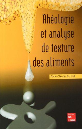 Rhéologie et analyse de texture des aliments
