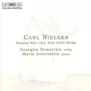 Nielsen, C - Sonata for Violin and Piano Nos 1 & 2, Praeludium op48, Preludio op52