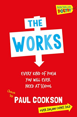 The works : every poem you will ever need at school