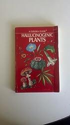 Hallucinogenic Plants by Richard Evans Schultes (1976-08-01)
