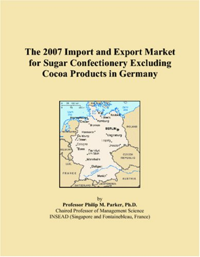 The 2007 Import and Export Market for Sugar Confectionery Excluding Cocoa Products in Germany