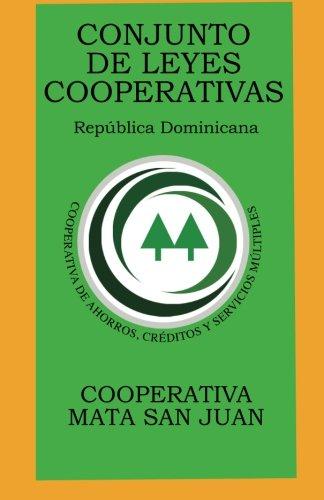 Conjunto de Leyes Cooperativas, Republica Dominicana por Cooperativa Mata San Juan