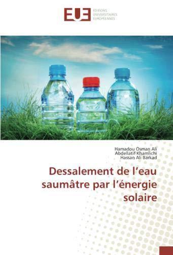 Dessalement de l'eau saumâtre par l'énergie solaire
