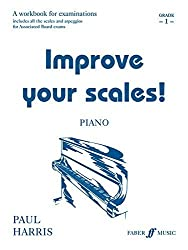 Improve Your Scales! Piano, Grade 1: A Workbook for Examinations (Faber Edition) by Paul Harris (1998-12-01)