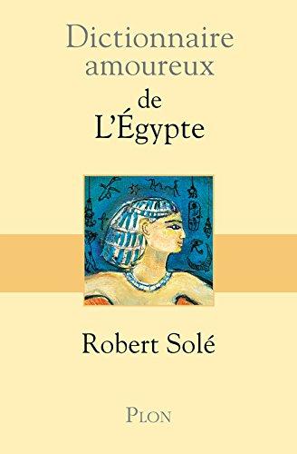 Dictionnaire amoureux de l'Egypte