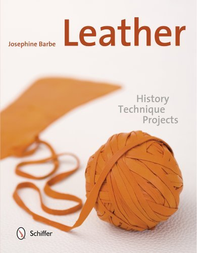 Leather: History, Technique, Projects by Josephine Barbe (2013-10-28)