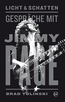 Licht & Schatten: Gespräche mit Jimmy Page von [Tolinski, Brad]