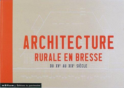 Architecture rurale en Bresse par Martine Diot