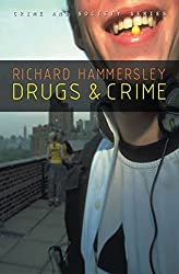 Drugs and Crime: Theories and Practices (PCSS-Polity Crime and Society) by Richard Hammersley (2008-07-01)