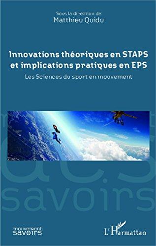 Innovations théoriques en STAPS et implications pratiques en EPS