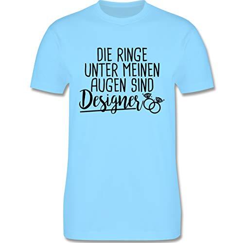 Sprüche - Die Ringe unter Meinen Augen sind Designer - XL - Hellblau - L190  - Herren T-Shirt Rundhals b422ce2468