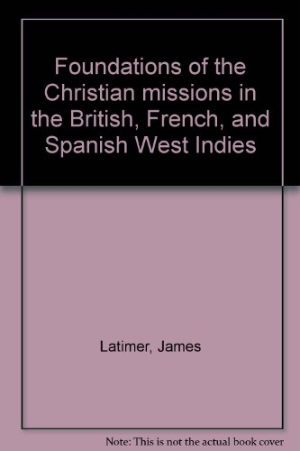 foundations-of-the-christian-missions-in-the-british-french-and-spanish-west-indies