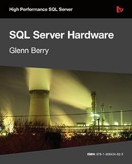 SQL Server Hardware by [Berry, Glenn]