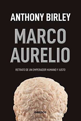 Marco Aurelio (VARIOS GREDOS) eBook: Birley, Anthony R., Gil, José ...