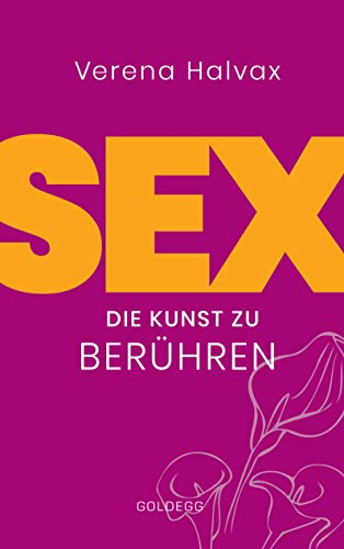 Sex: Die Kunst zu berühren