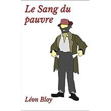 Le Sang du pauvre (French Edition)