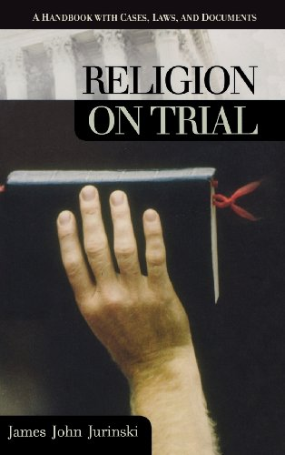 Religion on Trial: A Handbook with Cases, Laws, and Documents - 1st National Flag